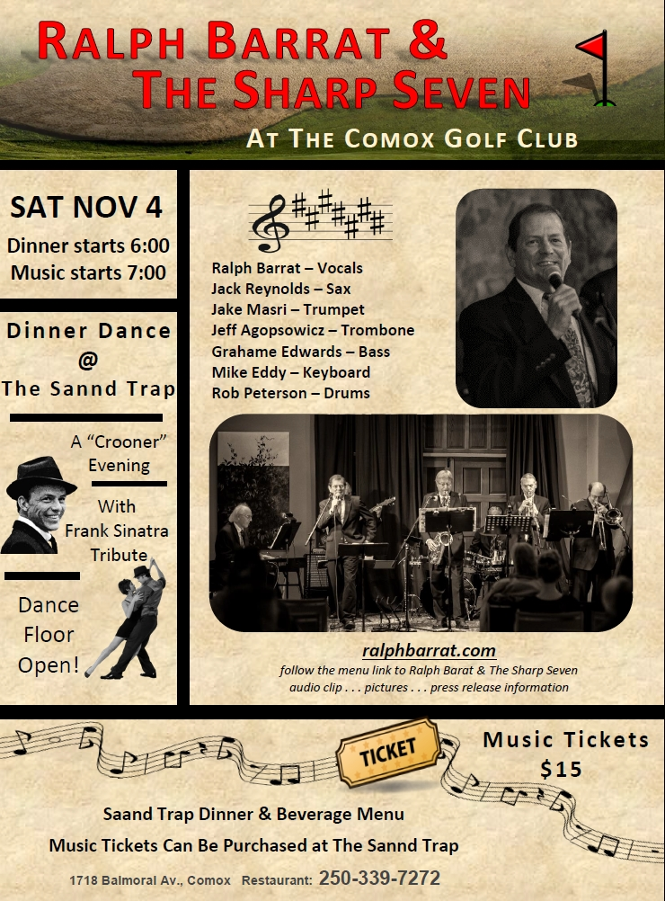 Ralph Barrat & The Sharp Seven @ the Comox Golf Club, 4 November, 2017. 7pm